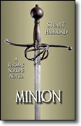 Minion - A Thomas Scrope Novel